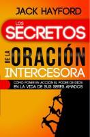 LOS SECRETOS DE LA ORACION INTERCESORA_PORTBB.indd
