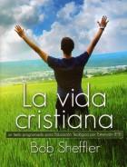 Spanish0023 - The Christian Life
