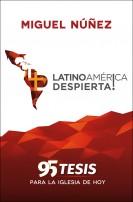 (border)  Latinoame?rica Despierta,  95 Tesis para la Iglesia de Hoy