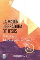 Portada La Mision Liberadora de Jesus 15.2 x 22.8