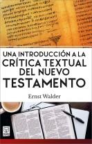 Una introducción a la crítica textual del Nuevo Testamento