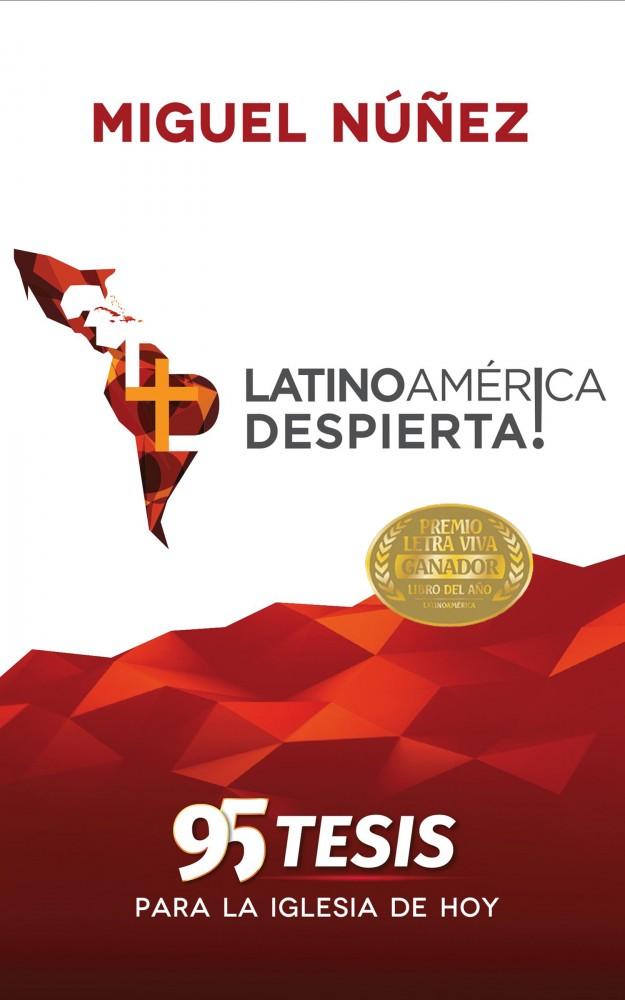 [ac01] Latinoamérica Despierta, 95 tesis para la iglesia de hoy (SELLO)
