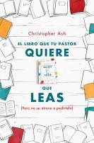 [ac01] El Libro que Tu Pastor Quiere que Leas